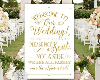 Gold Matte Printable Pick A Seat Not A Side Sign, Welcome to Our Wedding (#NSP5G)