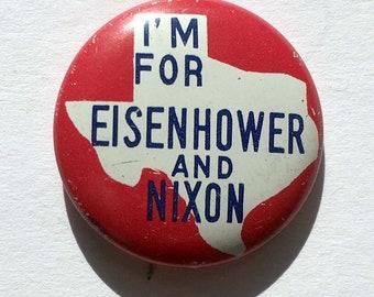 1952 Eisenhower Presidential Campaign Pinback Button, Texas - I like Eisenhower and Nixon