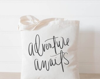 Tote Bag - Adventure Awaits