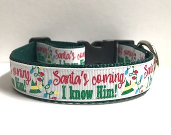 "1"" Santa's Coming, I know him Collar"
