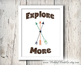 Explore More Print, Adventure Travel Poster, Dorm Art, Nursery Print, Motivational Print, Instant Download, Digital Print, Explore Print