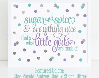 Sugar and Spice & Everything Nice Printable - Audrey Blue Lilac Purple Silver Glitter Baby Girl Nursery Wall Art, Birthday Decor 10x8 Sign