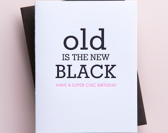 Old is the new black