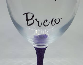Witches brew, glitter wine glass, witches glass, gift for her, birthday gift, halloween