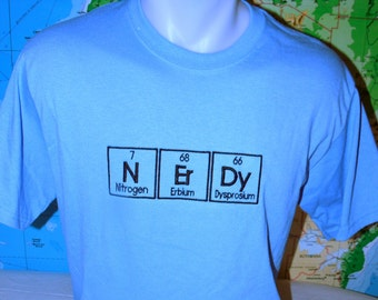 NErDy T-shirt READY to SHIP Embroidered in Periodic Table Letters Short Sleeve T