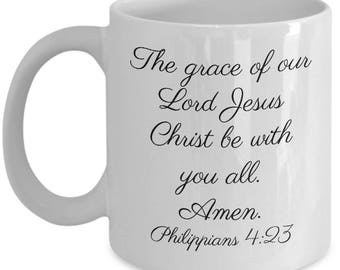 kjv scripture mug, The grace of the Lord Jesus Christ be with you all. Amen. Philippians 4:23, mug, cup, cursive