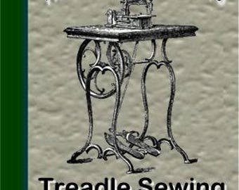 Complete Guide To Treadle Sewing Machines PDF Downloadable Book