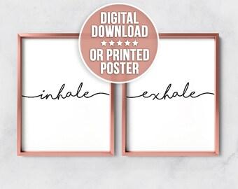 Inhale Exhale Print, Inhale Exhale, Breathe Print, Inhale Print, Inhale Exhale Poster, Inhale, Exhale, Inhale Exhale Art, Inhale Quote