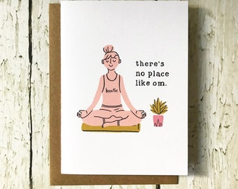There's No Place Like Om - Yoga Card
