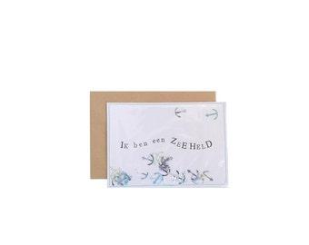 Ansichtkaart/Postcard I Ik ben een Zeeheld
