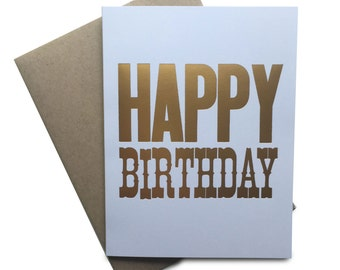 Happy Birthday Card, Gold Foil, Simple birthday card, Typography, Blank Card, Note card, greeting card