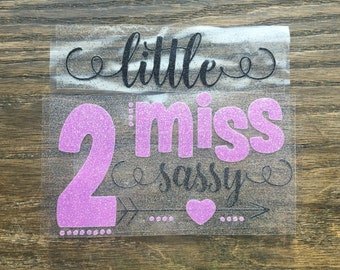 Iron On Little Miss 2 Sassy Second Birthday Decal