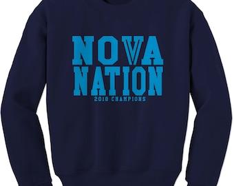 Crewneck Nova Nation 2018 Champions Long Sleeve Nova Nation PA Sweatshirt #1358