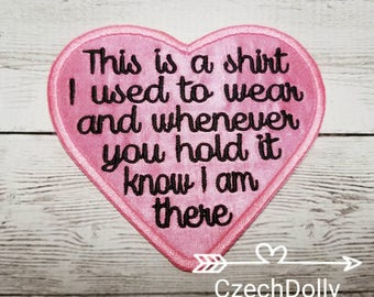 This is a shirt I used to wear Iron On or Sew On Pink Heart Patch Memorial Memory Patch for Shirt Pillows