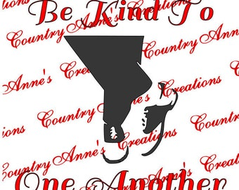 """SVG PNG DXF  Cut file for Silhouette, Cricut, Pazzles  - """"Be kind to one another"""" ellen show :) svg can make any file format for your cutter"""