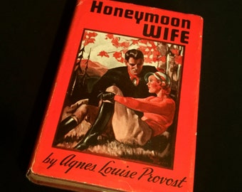 HONEYMOON WIFE  by Agnes Provost      VG1719