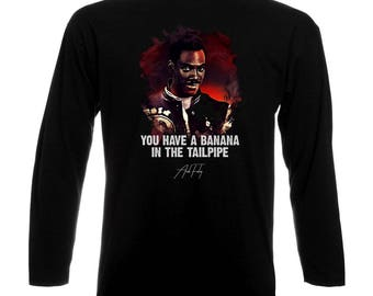 Inspired By Axel Foley Beverly Hills Cop Eddie Murphy Long Sleeve T-Shirt