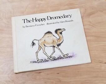 Vintage Children's Book The Happy Dromedary by Berniece Freschet Weekly Reader Book Camel Book 1970's Book