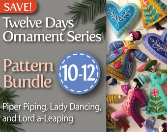 Twelve Days Series 10-12 PDF Pattern Bundle: Piper Piping, Lady Dancing, and Lord a-Leaping
