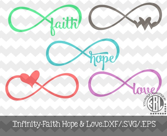 Download Infinity Faith Hope and Love.DXF/.SVG/.EPS File for use with