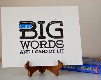Gift for WRITERS - I like Big Words and I Cannot Lie PRINT Authors, Bloggers - LINOCUT