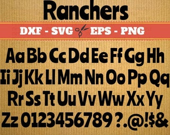 Ranchers Svg font cut files, Monogram Svg Font; Svg, Dxf, Eps, Png; Digital Monogram, Dxf files fonts, Cursive Font, font svg, Cricut