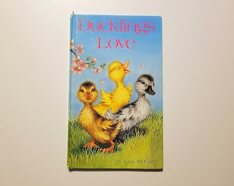 Ducklings Love by Lisa McCue, illustrated children book