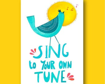 Sing To Your Own Tune Greeting Card