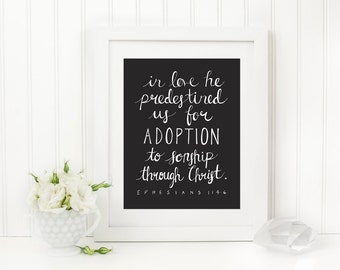 Adoption Nursery Wall Art Scripture Print - Ephesians 1:4-6, Adoption Gift, Christian Decor, Digital Download