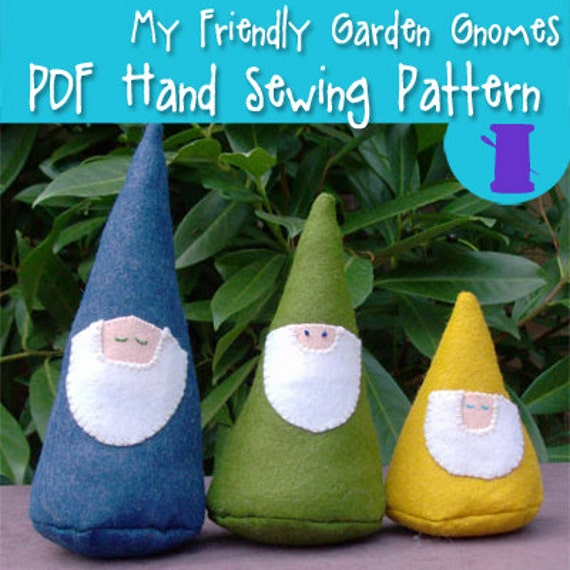 Gnome In Garden: PDF SEWING PATTERN My Friendly Garden Gnomes Stuffed Gnome