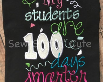 Machine Embroidered/Appliqued 100 Days of School Teacher Shirt
