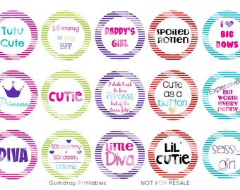 "Cute Girly Sayings Bottle Cap Images Sheet ~ Instant Download ~ 1"" Circle ~ Hairbow Centers ~ Printable Image Sheet SY_158"