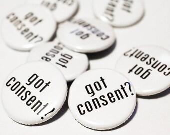 Got Consent? Pin Back Button