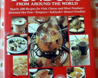 VINTAGE -  Fondues from Around the World