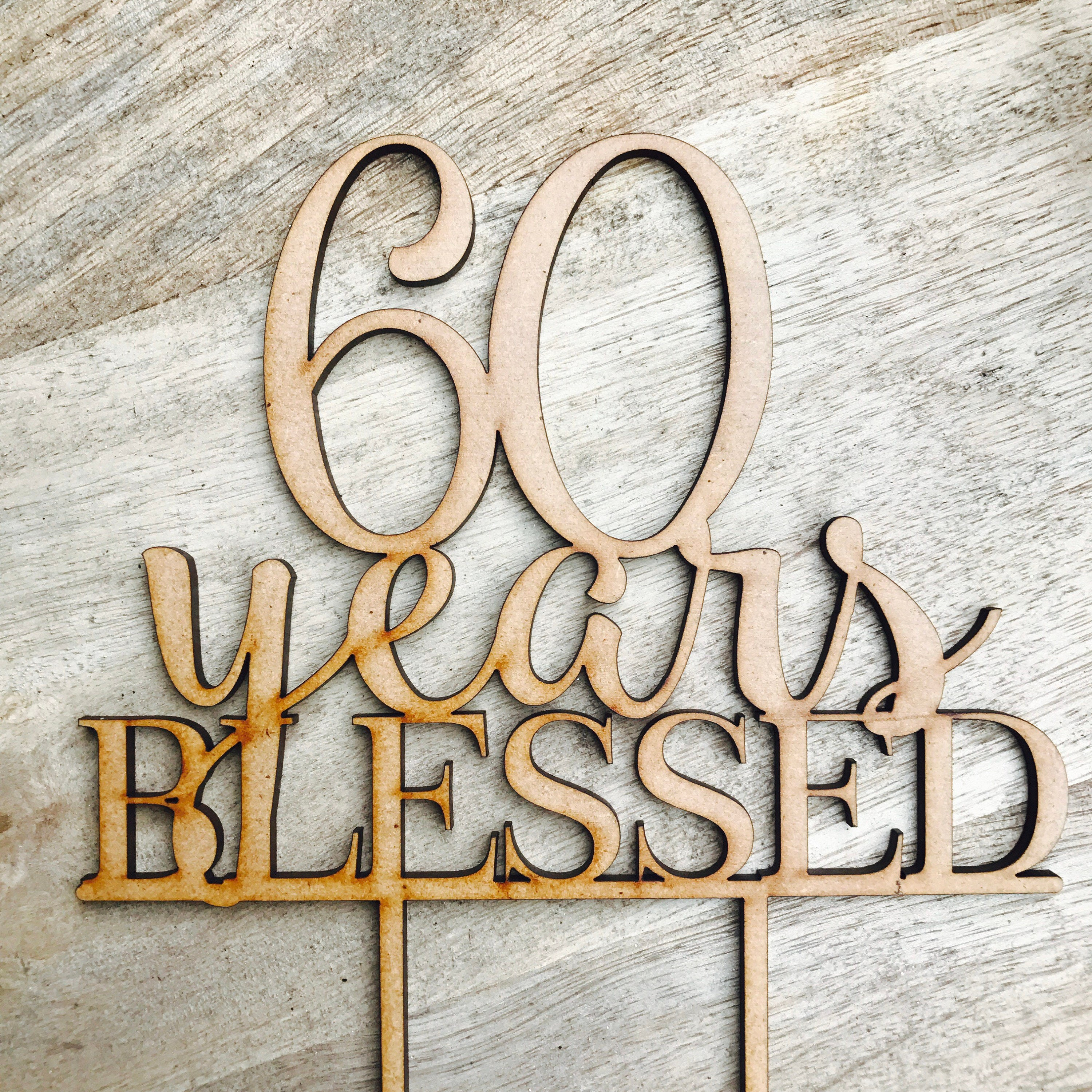 60 Years Blessed Cake Topper Anniversary Cake Topper Cake Decoration ...