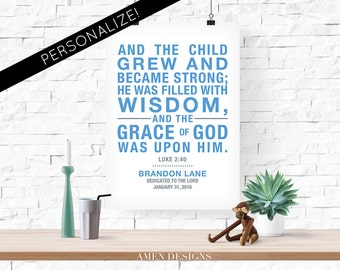 Luke 2:40. Nursery Decor. And the child grew. For boys. Personalize.  8x10 Printable Christian Poster. Bible Verse.