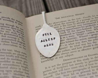 Fell Asleep Here Stamped Spoon Bookmark - Great Birthday Gift for the Bookworm in Your Life - Customizable Flattened Engraved Spoon