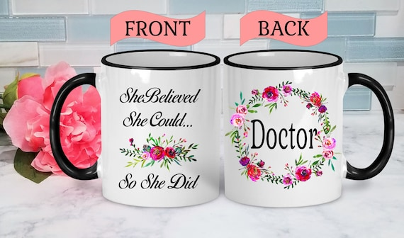 Doctor Mug Doctor Graduation Gift Coffee Mug for Doctor Medical Student Mug Doctor Coffee Mug Medical School Graduation Gift Med School Mug