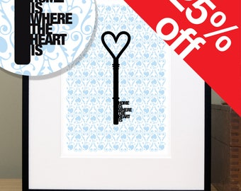 House Warming Gift - SAMPLE SALE - Housewarming Gift - New Home Gift - Home Is Where The Heart Is - Key - Silhouette - Quote Print