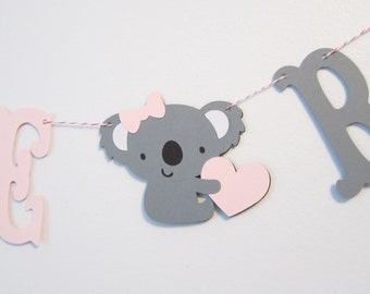 Koala - Welcome Baby Banner - Custom Colors - Baby Koala Banner - Baby Shower Decoration or Photo Prop