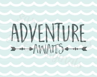 Adventure Awaits SVG Arrows SVG File. Fun for so many uses! Cricut Explore and more! Travel Wanderlust