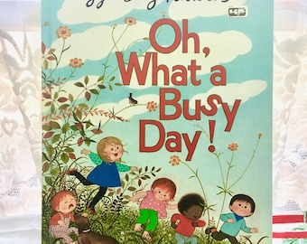 Vintage Picture Book. Oh What a Busy Day! Gyo Fujikawa. 1978.