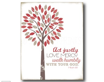 Act Justly, Love Mercy, Walk Humbly with Your God | Micah 6:8 - Christian Art Print