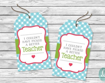 Printable Tag  I Couldn't Have Picked Better Teacher Day Cute Strawberry Pick Gift Basket Tag Invitation Giveaway Event Instant Download