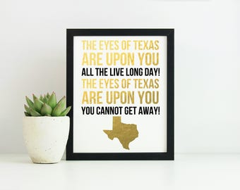 Eyes of Texas Gold Foil Print