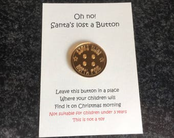 Santa's Lost Button, Christmas Decoration, For Use On Christmas Eve, Straight from Father Christmas' Suit!!