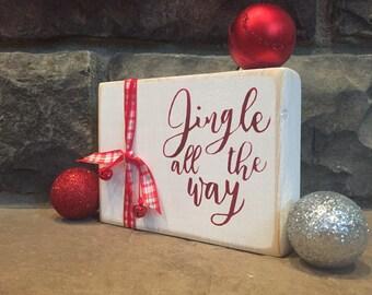 Rustic Jingle All the Way Handmade Wood Sign