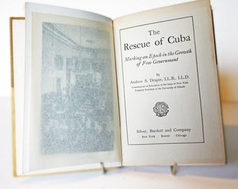 The Rescue of Cuba, 1910 Militaria Antique vintage book War illustrated History United states History Spanish war