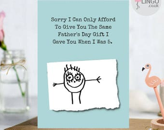 Father's Day Dad Only Afford Same Gift When I Was 5 Funny  Comedy Rude Birthday Party Greetings A5 Card Him Her Flamingo Lingo (F5)