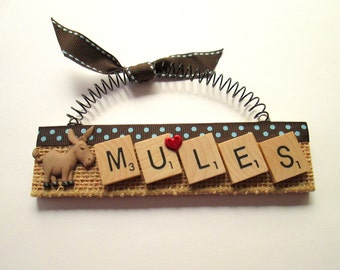 Mules Love Mules Scrabble Tile Ornament